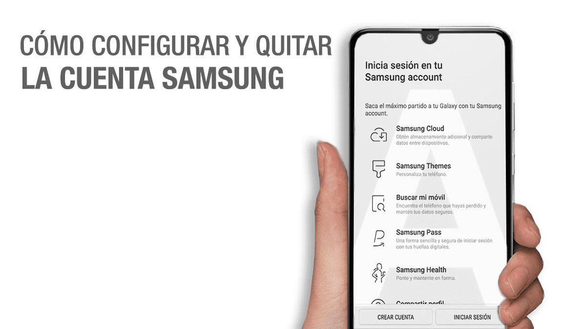Qué es y cómo configurar o quitar una Samsung Account
