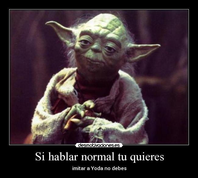 img.desmotivaciones.es_201206_yoda_2.jpg
