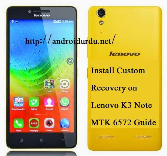 Install-Custom-Recovery-on-Lenovo-K3-Note-MTK-6572-Guide.