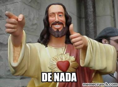 memecrunch.com_meme_1OTEE_de_nada_image.