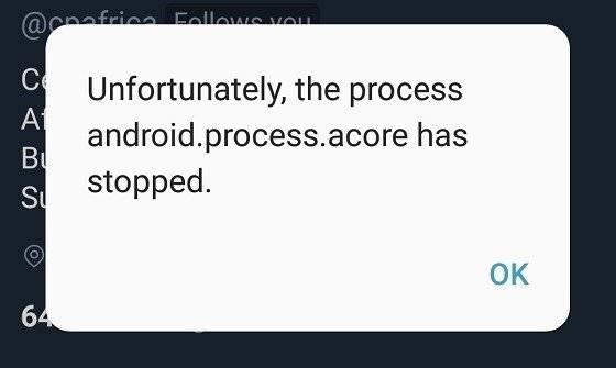 Process-Android-Process-Acore-Has-Stopped.jpg
