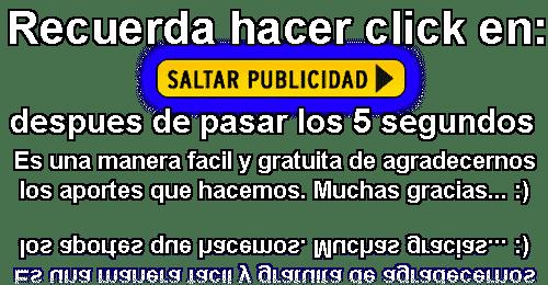 RECUERDA HACER CLIKC DESPUES DE 5 SEGUNDOS.