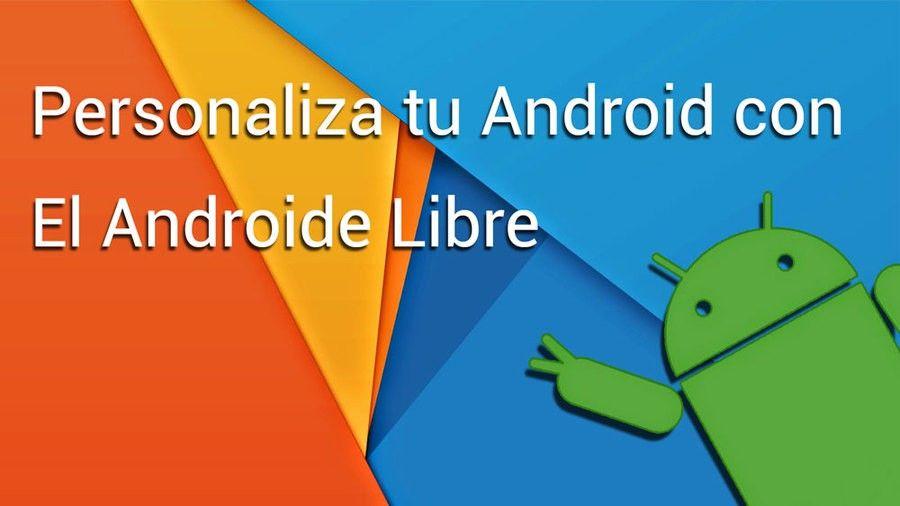 www.elandroidelibre.com_wp_content_uploads_2015_02_personaliza_tu_android.