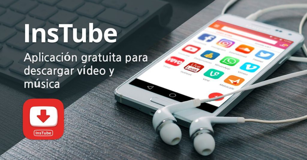 INSTUBE La Aplicación para Descargar Música y Video Gratis en tu ...